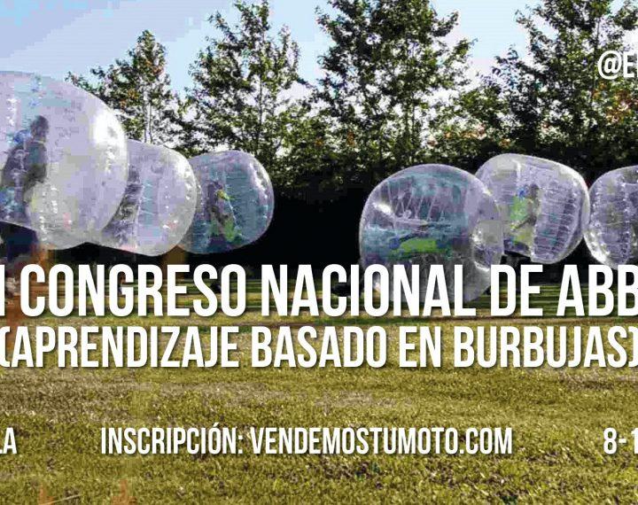 Sevilla acogerá el primer congreso nacional de ABB (Aprendizaje Basado en Burbujas)